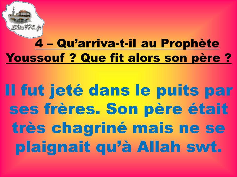 Il fut jeté dans le puits par ses frères. Son père était très chagriné mais ne se plaignait quà Allah swt.