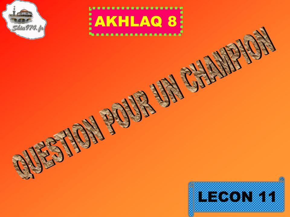 AKHLAQ 8 LECON 11