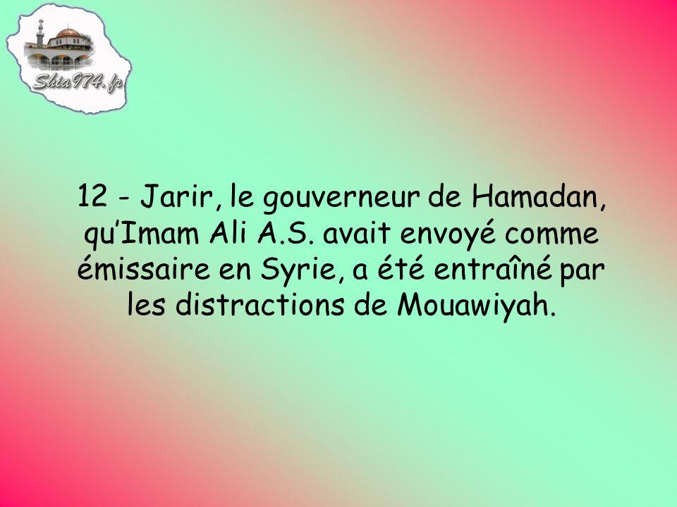 12 - Jarir, le gouverneur de Hamadan, quImam Ali A.S.