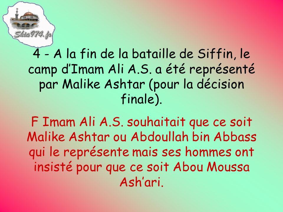5 - Le commandant en chef de larmée dImam Ali A.S. était Malike Ashtar.