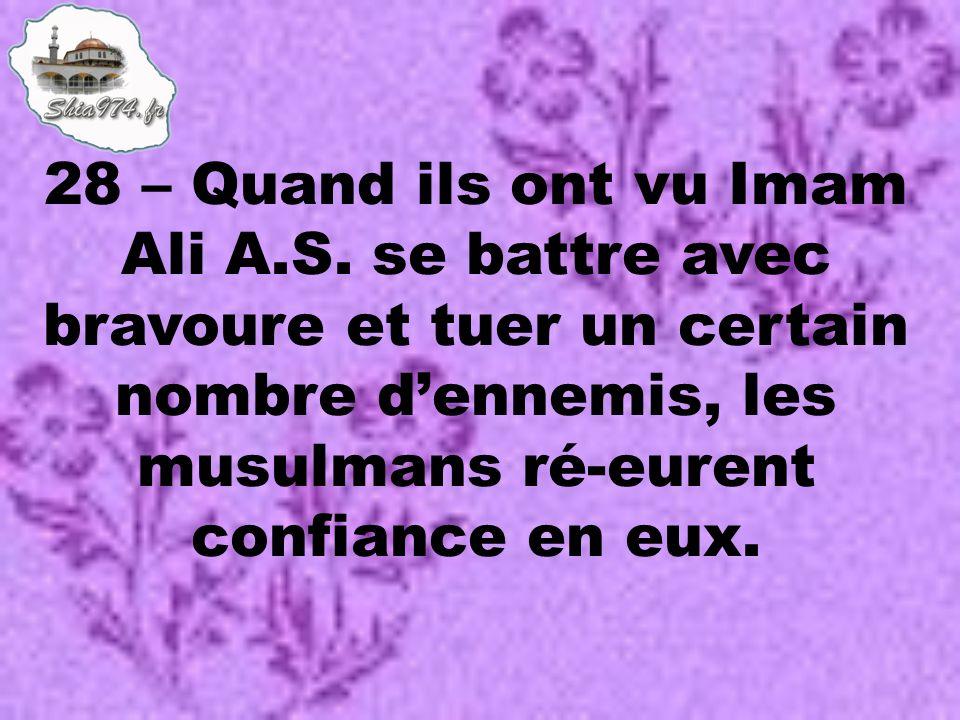 28 – Quand ils ont vu Imam Ali A.S.