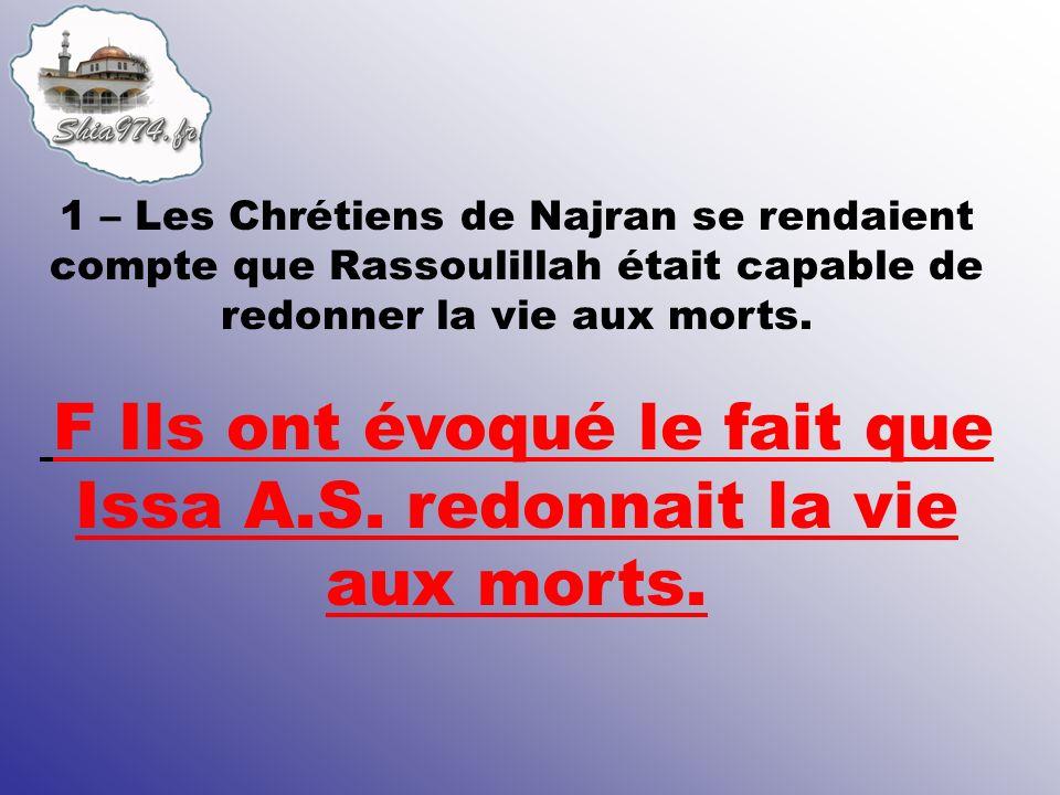 47 – En voyant les Ahloul Bayt accompagner Rassoulillah, les Chrétiens ont eu très peur.
