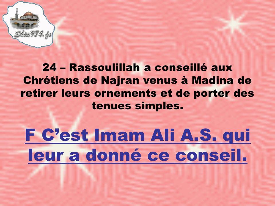 F Cest Imam Ali A.S. qui leur a donné ce conseil.