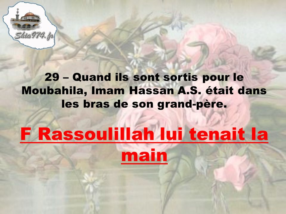 F Rassoulillah lui tenait la main