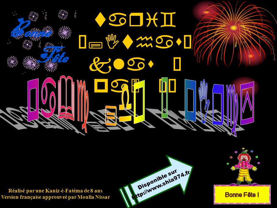 tari` •;Ithas– klas Ì pa5 ÉÌ Réalisé par une Kaniz-é-Fatéma de 8 ans Version française approuveé par Moulla Nissar Disponible sur http://www.shia974.fr
