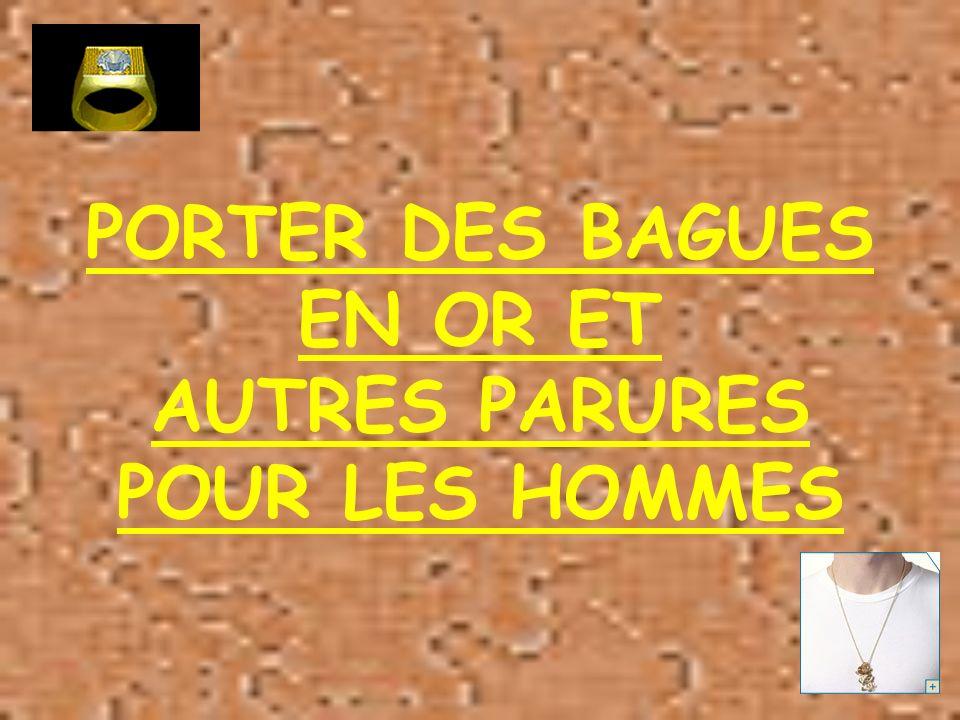 PORTER DES BAGUES EN OR ET AUTRES PARURES POUR LES HOMMES