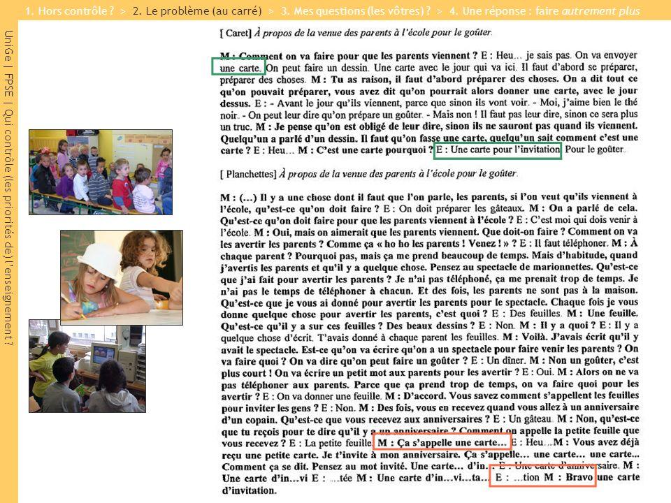 UniGe | FPSE | Qui contrôle (les priorités de) lenseignement ? 1. Hors contrôle ? > 2. Le problème (au carré) > 3. Mes questions (les vôtres) ? > 4. U