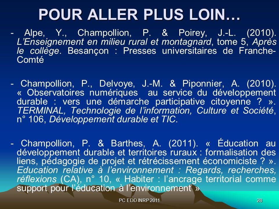 PC EDD INRP 201128 POUR ALLER PLUS LOIN… - Alpe, Y., Champollion, P. & Poirey, J.-L. (2010). LEnseignement en milieu rural et montagnard, tome 5, Aprè