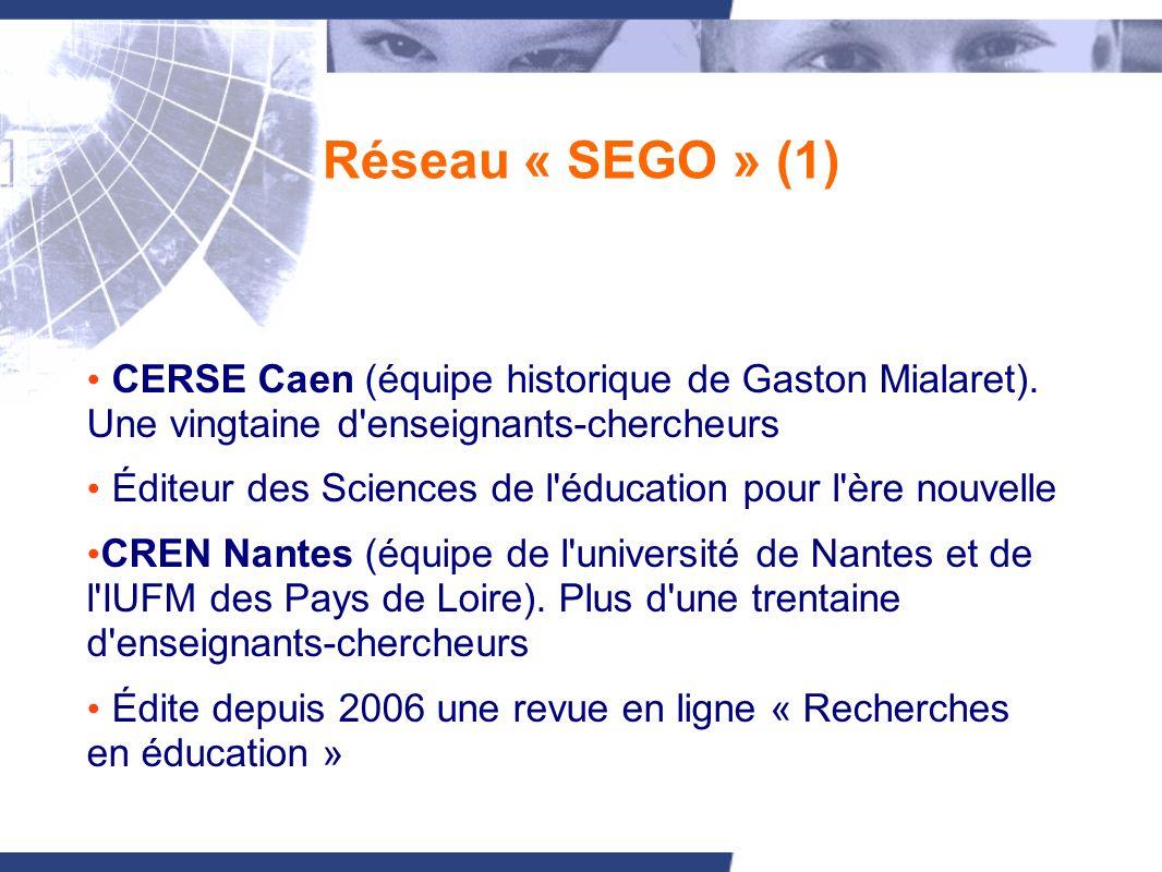 Réseau « SEGO » (2) CIVIIC Rouen.Une douzaine d enseignants- chercheurs.
