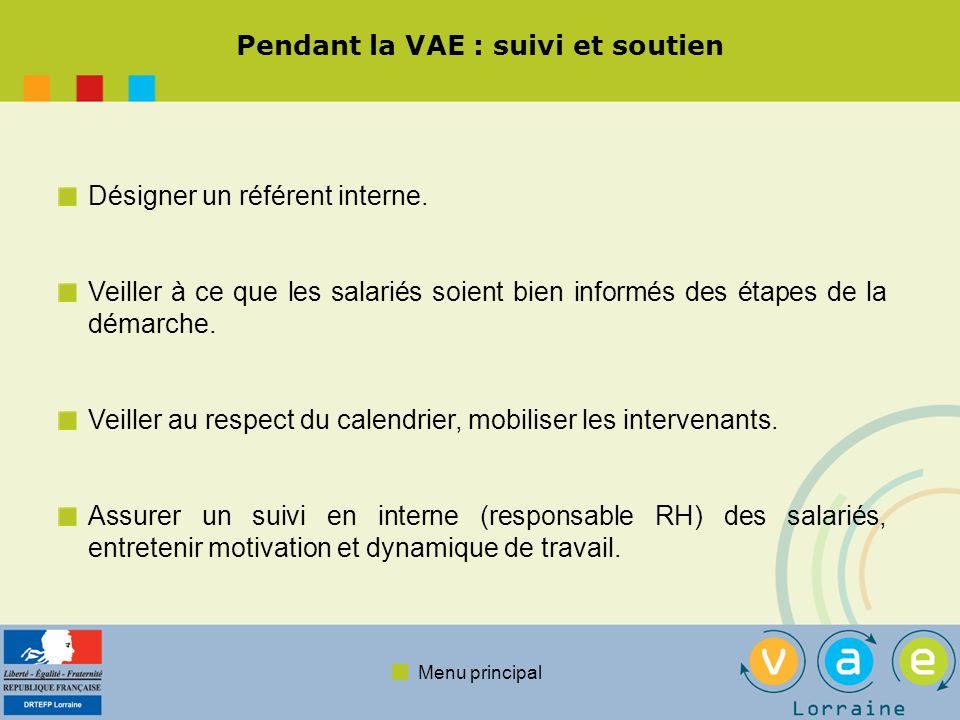 Menu principal Après la VAE : finalisation des parcours et valorisation Valoriser les résultats obtenus et les efforts fournis, pensez à la suite de la VAE pour les salariés qui l ont réussie.