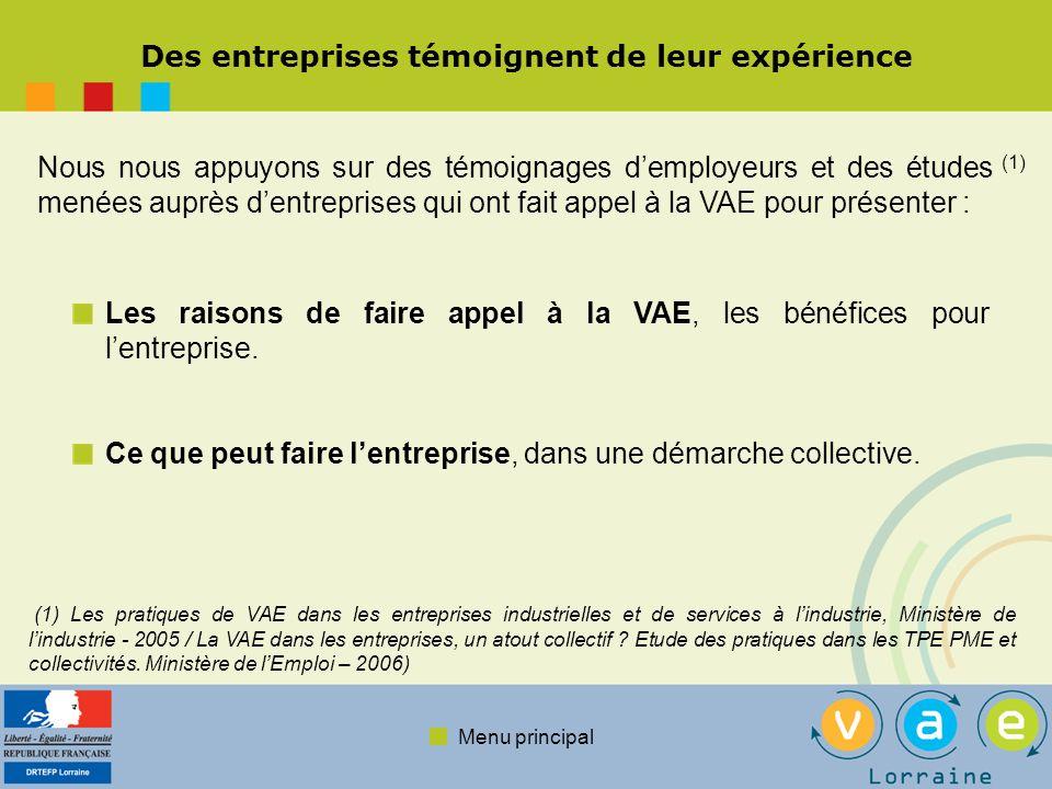 Menu principal Les raisons pour lentreprise de faire appel à la VAE La VAE est un outil au service du projet de lentreprise.