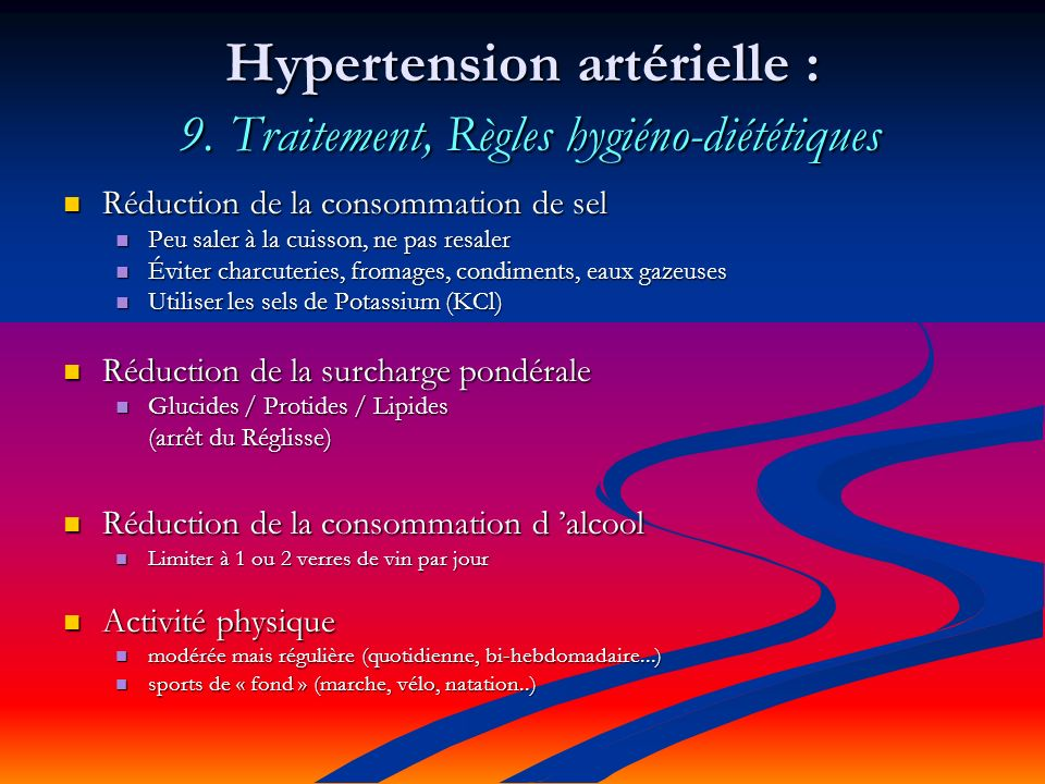 Hypertension artérielle : 9.
