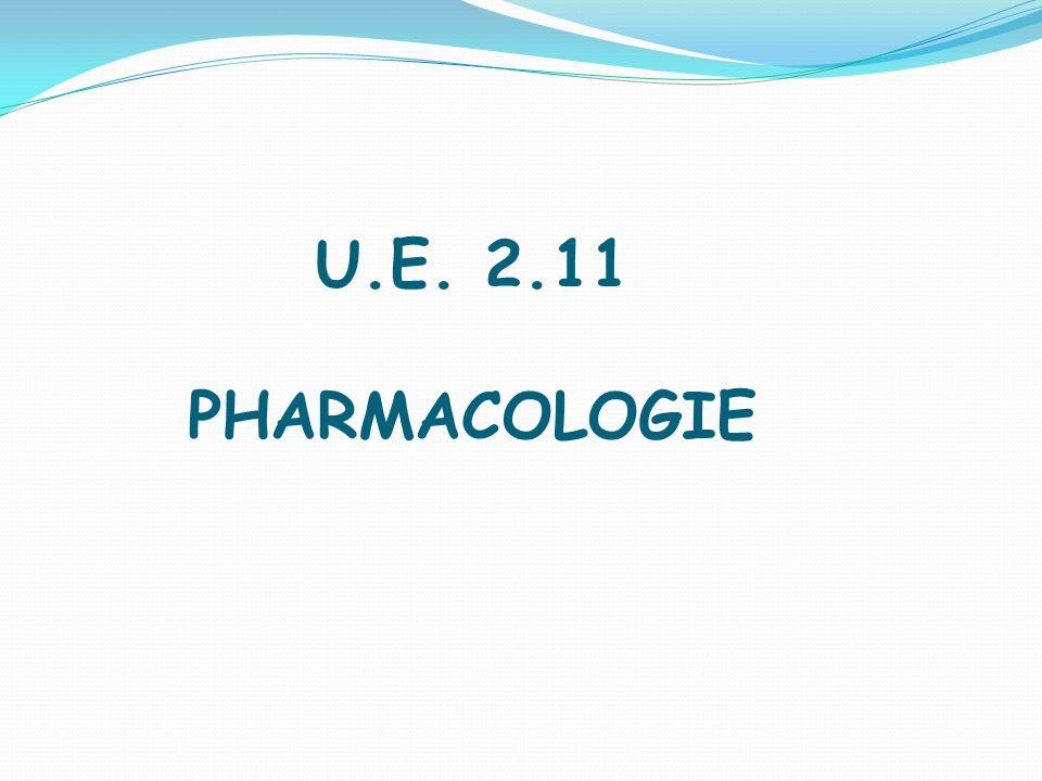U.E. 2.11 PHARMACOLOGIE