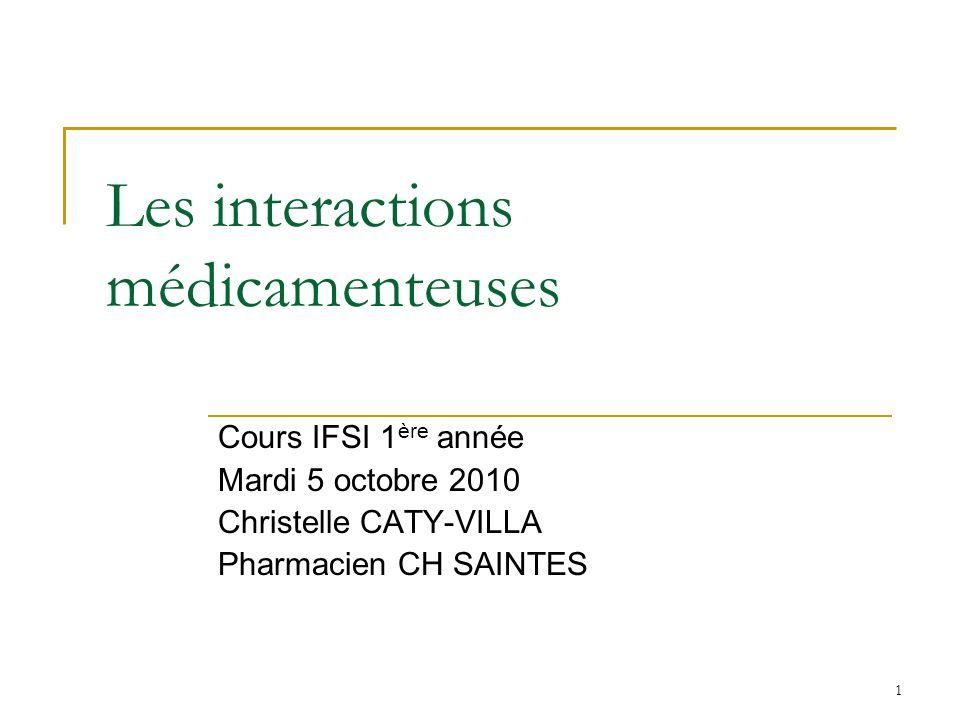 Plan de Cours Généralités Classification Situations et médicaments à risques Interactions pharmacocinétiques Absorption Distribution Métabolisme Elimination Interactions pharmacodynamiques Incompatibilités de perfusion Conclusion 2