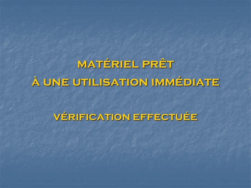 matériel prêt à une utilisation immédiate vérification effectuée