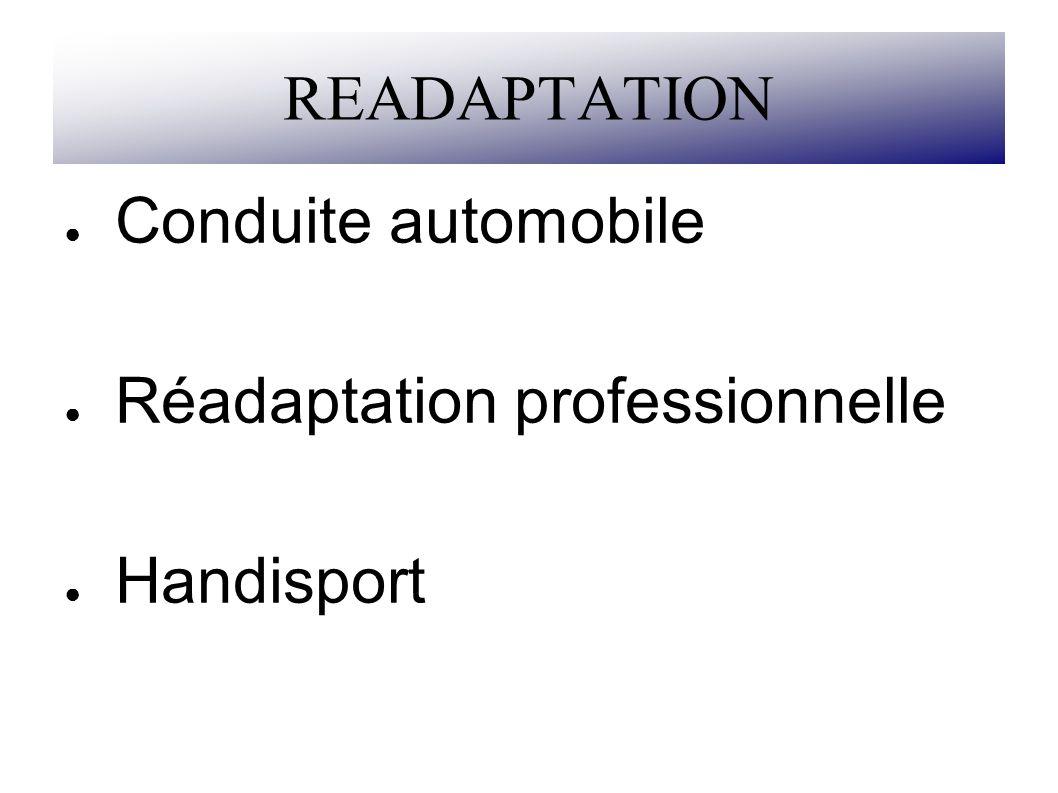 READAPTATION Conduite automobile Réadaptation professionnelle Handisport