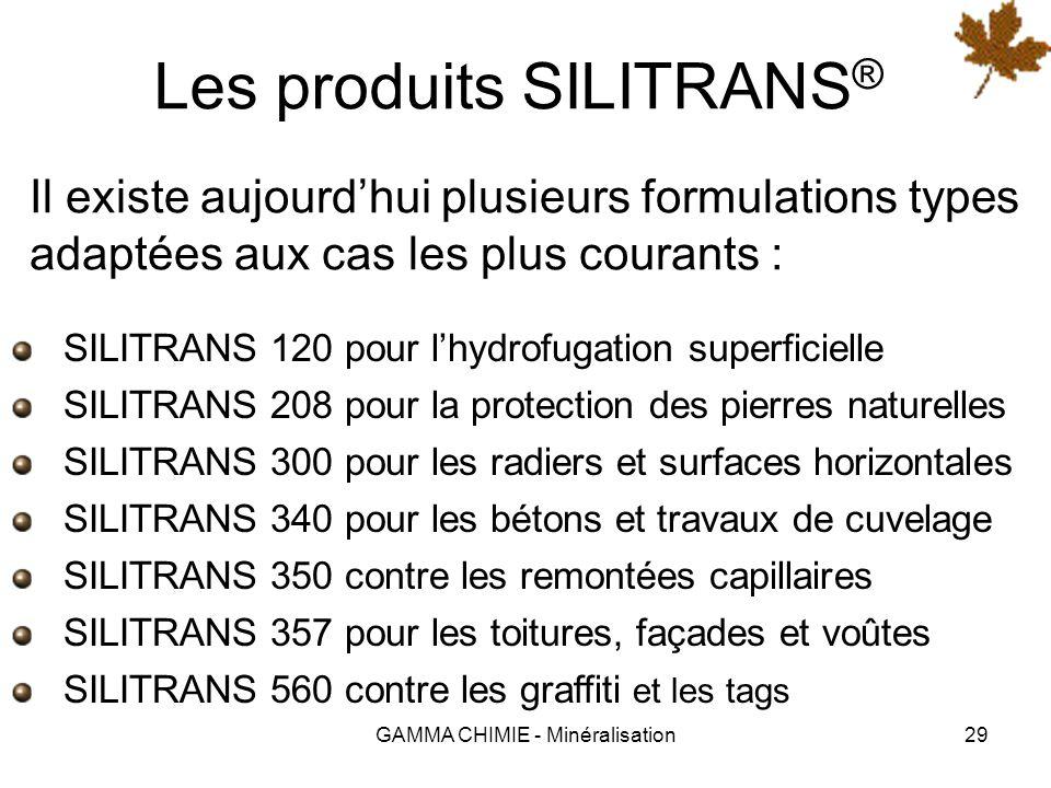 GAMMA CHIMIE - Minéralisation28 Le procédé SILITRANS ® Le procédé SILITRANS ® a été conçu et mis au point par Francis GALLION, propriétaire des formul
