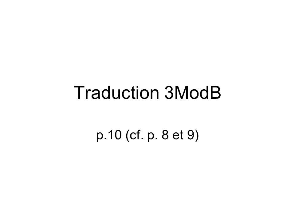 Traduction 3ModB p.10 (cf. p. 8 et 9)