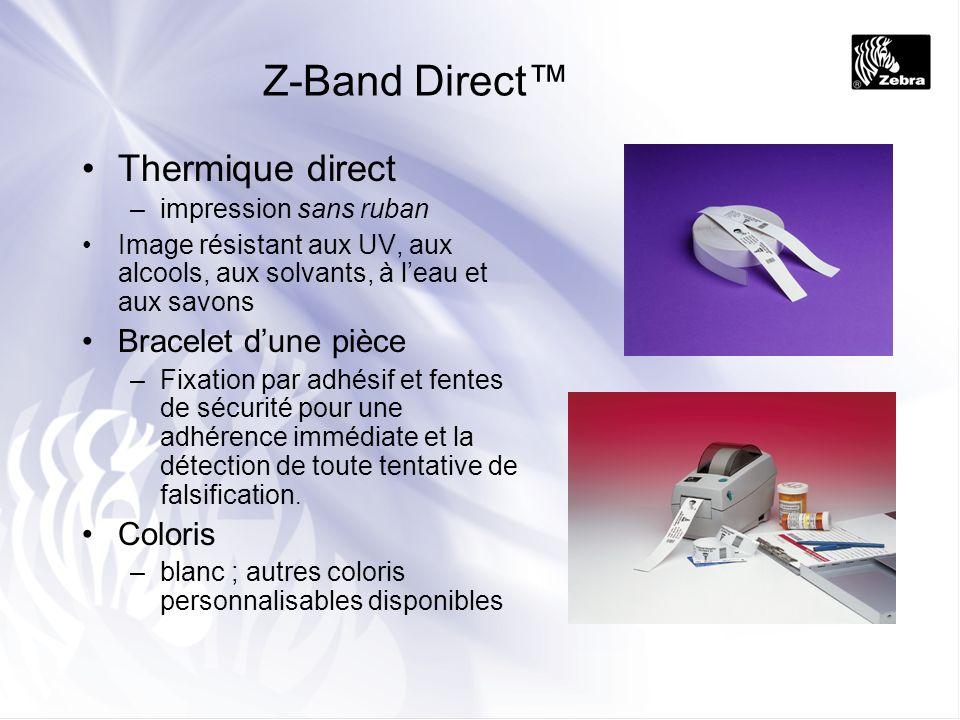 Z-Band QuickClip Thermique direct –impression sans ruban Bracelet en 2 parties –clip de fixation sécurisée, doit être coupé pour retirer le bracelet Image résistant aux UV, aux alcools, aux solvants, à leau et aux savons Coloris –blanc ; autres coloris personnalisables disponibles –clips colorés (en option)