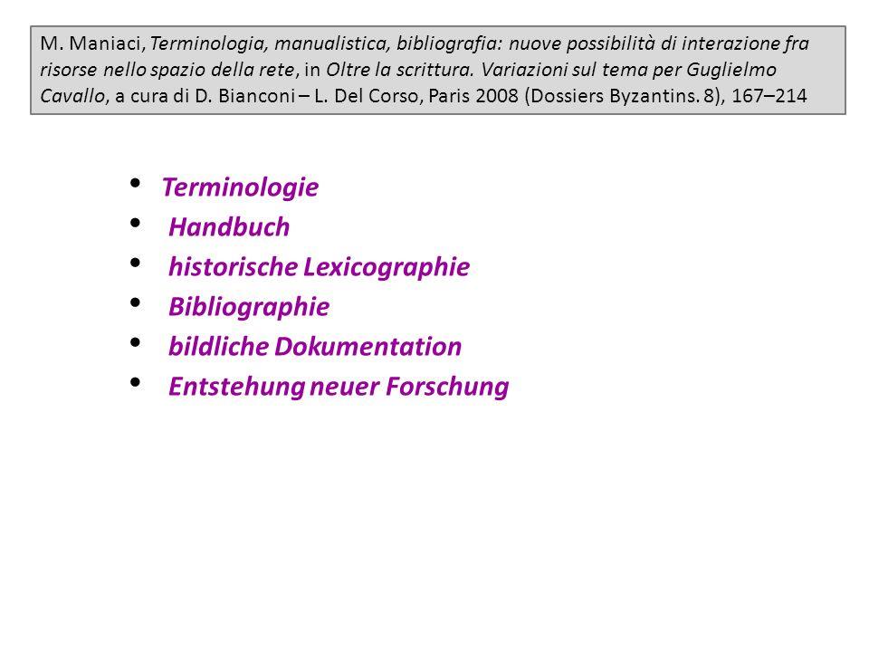 M. Maniaci, Terminologia, manualistica, bibliografia: nuove possibilità di interazione fra risorse nello spazio della rete, in Oltre la scrittura. Var