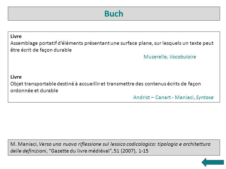 M. Maniaci, Verso una nuova riflessione sul lessico codicologico: tipologia e architettura delle definizioni, Gazette du livre médiéval, 51 (2007), 1-