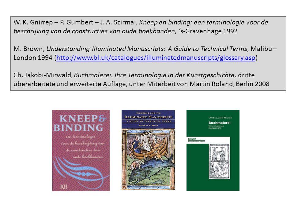 W. K. Gnirrep – P. Gumbert – J. A.