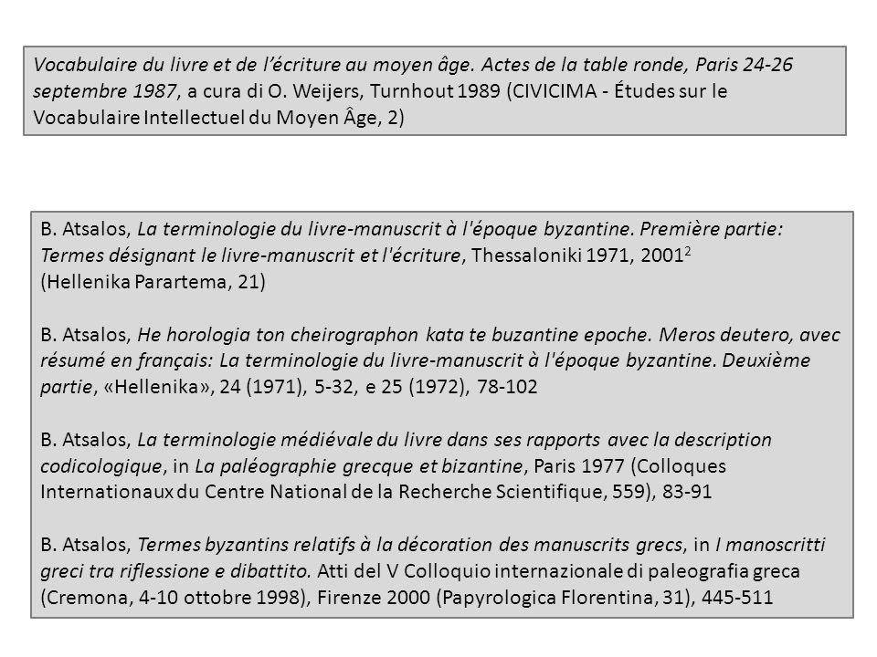 Vocabulaire du livre et de lécriture au moyen âge.
