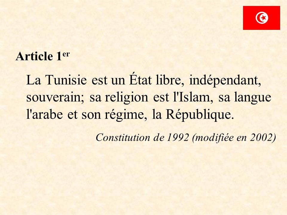 Article 1 er La Tunisie est un État libre, indépendant, souverain; sa religion est l'Islam, sa langue l'arabe et son régime, la République. Constituti