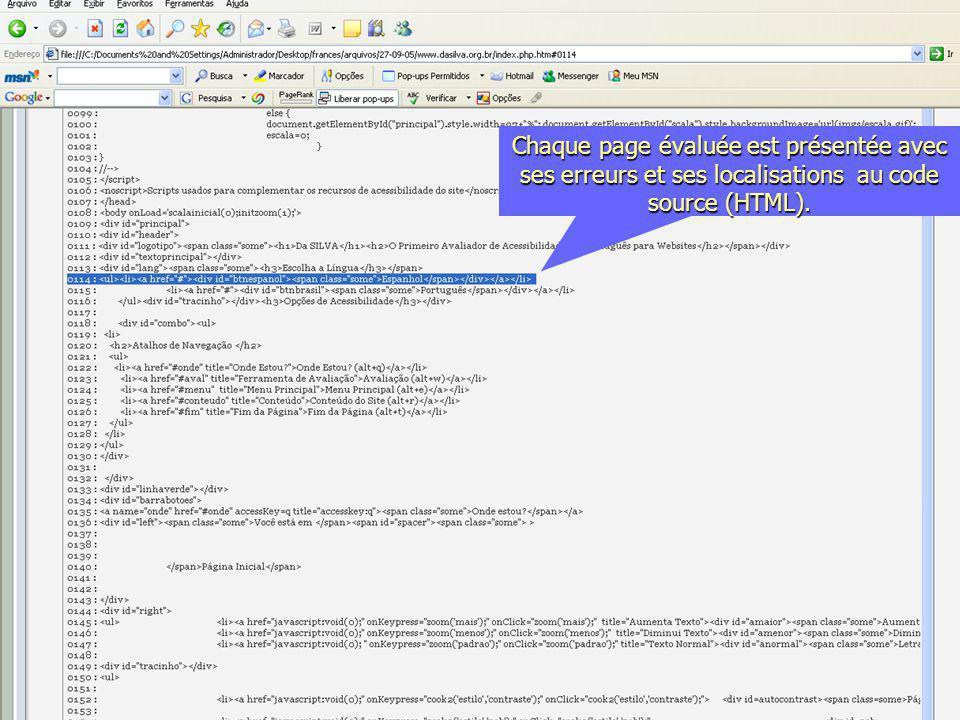 Chaque page évaluée est présentée avec ses erreurs et ses localisations au code source (HTML).
