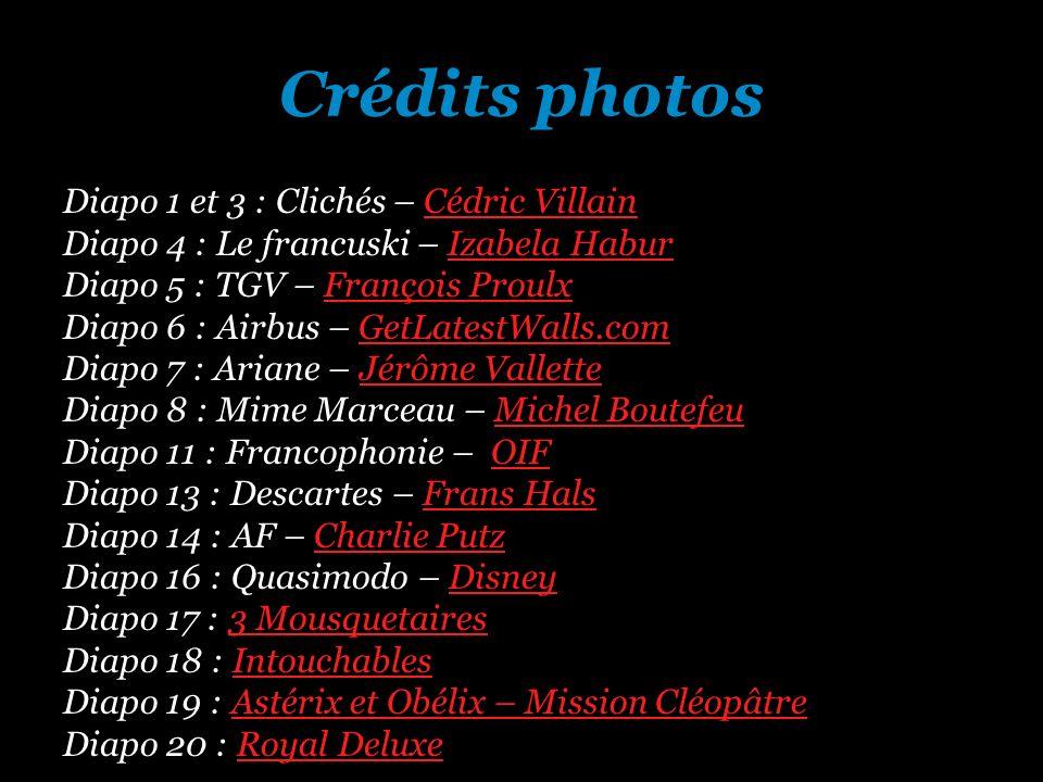 Crédits photos Diapo 1 et 3 : Clichés – Cédric VillainCédric Villain Diapo 4 : Le francuski – Izabela HaburIzabela Habur Diapo 5 : TGV – François Prou