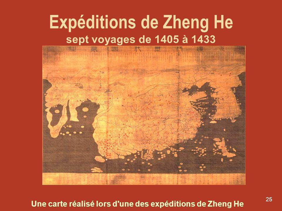 25 Expéditions de Zheng He sept voyages de 1405 à 1433 Une carte réalisé lors d'une des expéditions de Zheng He