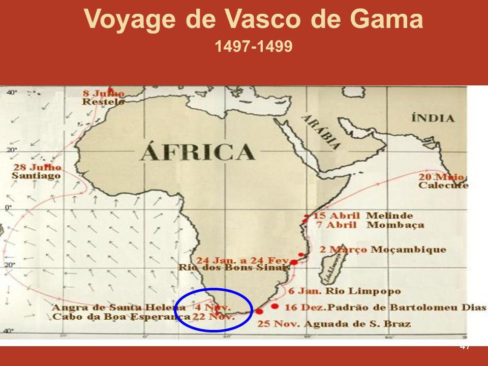 47 Voyage de Vasco de Gama 1497-1499