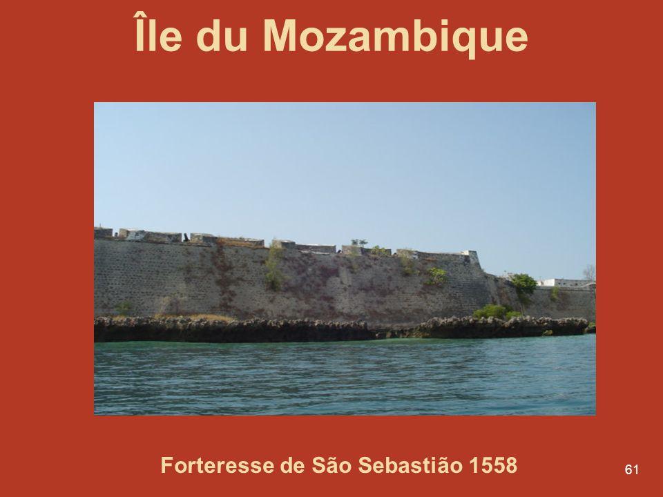 61 Île du Mozambique Forteresse de São Sebastião 1558
