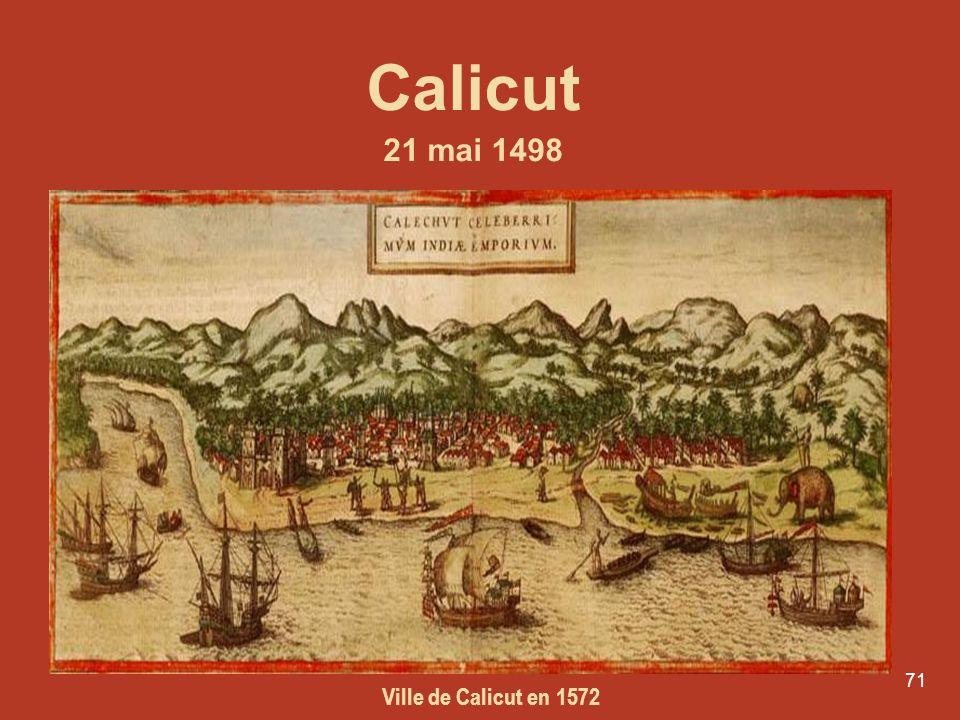 71 Calicut 21 mai 1498 Ville de Calicut en 1572