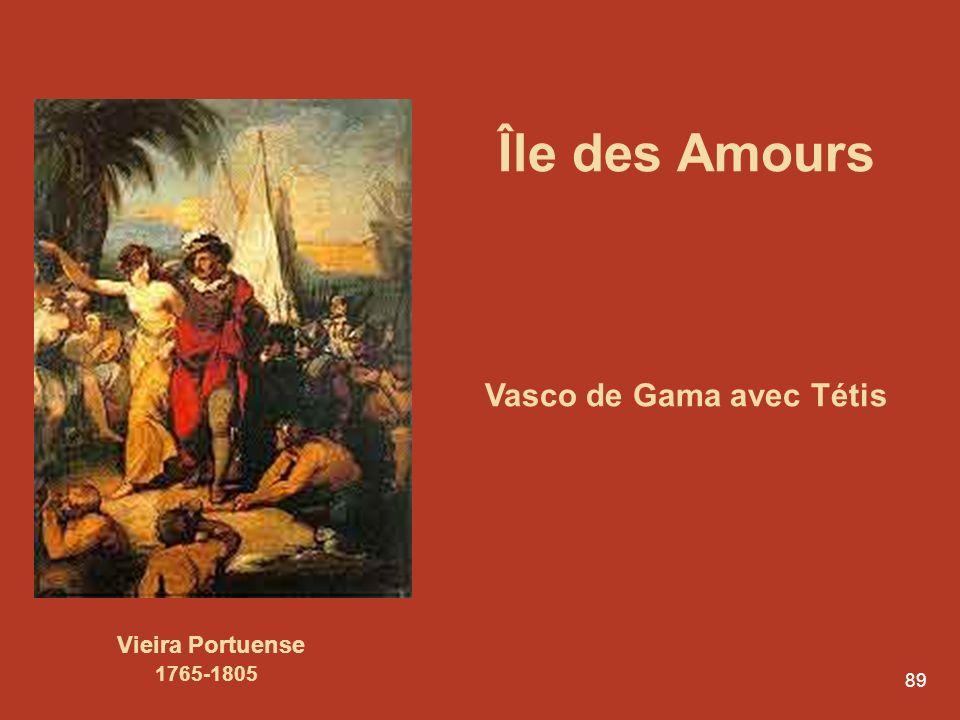 89 Île des Amours Vasco de Gama avec Tétis Vieira Portuense 1765-1805
