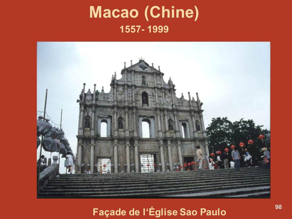 98 Macao (Chine) 1557- 1999 Façade de lÉglise Sao Paulo