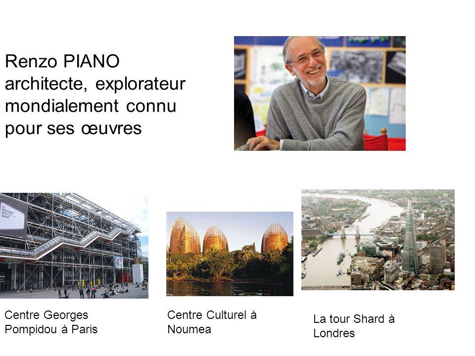 Renzo PIANO architecte, explorateur mondialement connu pour ses œuvres Centre Georges Pompidou à Paris Centre Culturel à Noumea La tour Shard à Londre