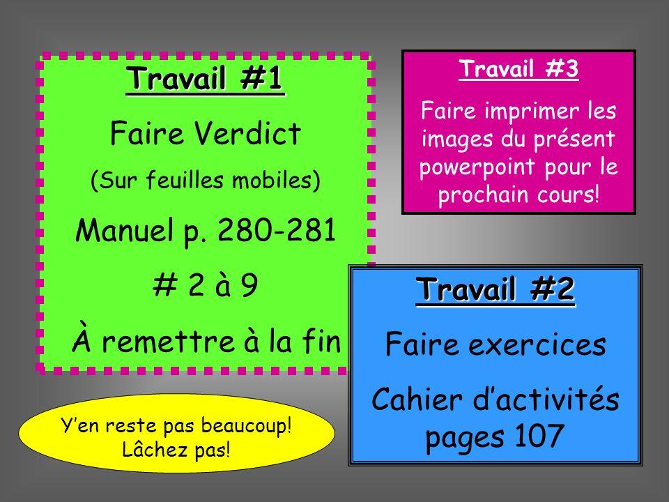 Travail #1 Faire Verdict (Sur feuilles mobiles) Manuel p.