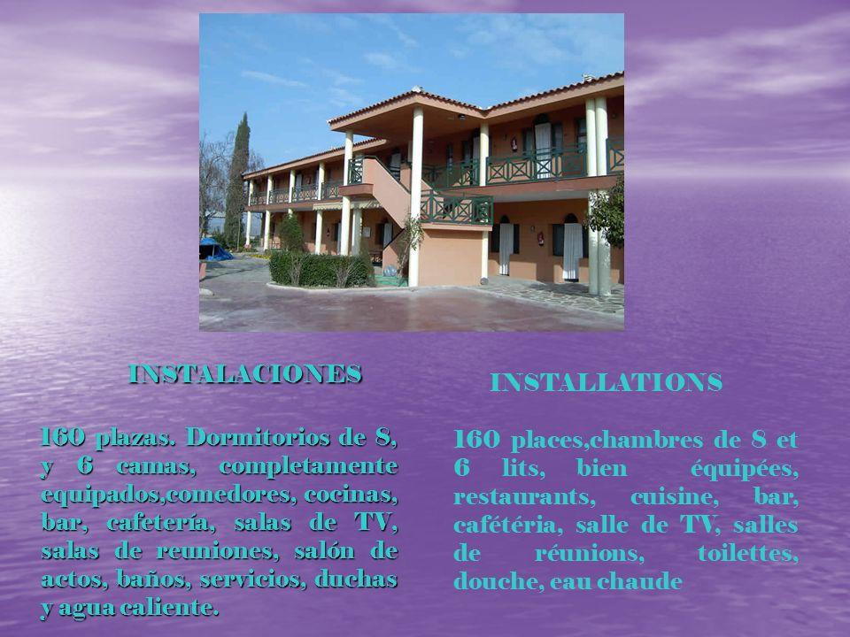 INSTALACIONES INSTALACIONES 160 plazas. Dormitorios de 8, y 6 camas, completamente equipados,comedores, cocinas, bar, cafetería, salas de TV, salas de