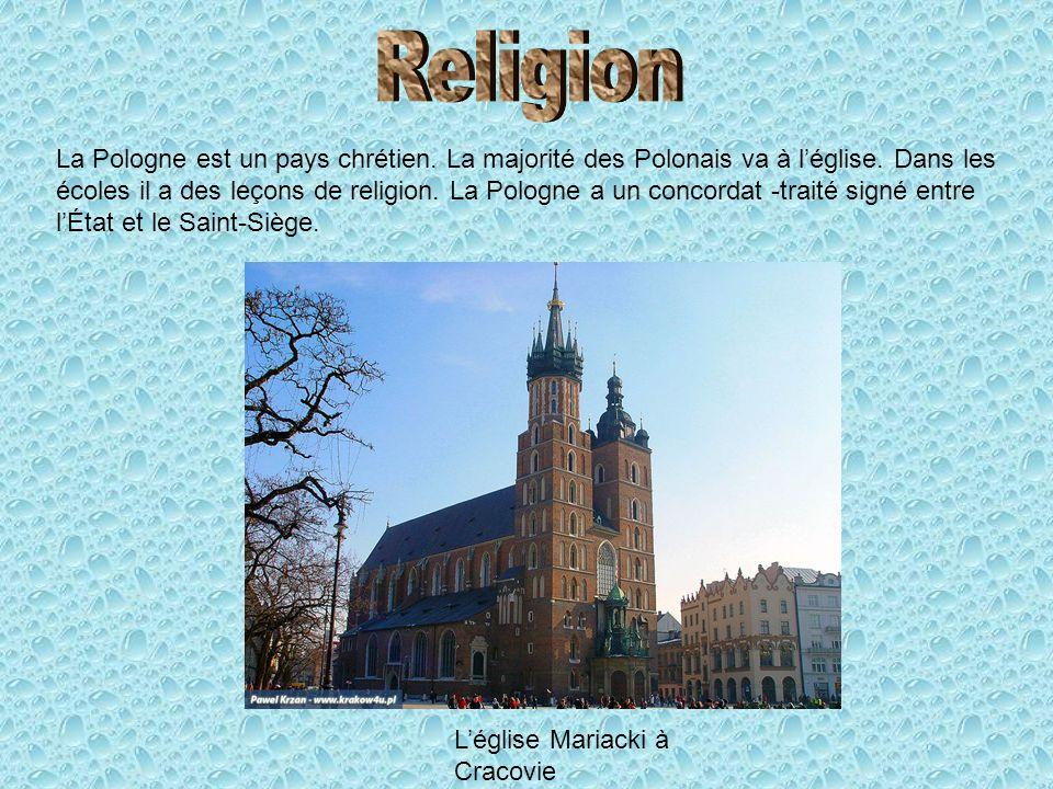La Pologne est un pays chrétien. La majorité des Polonais va à léglise. Dans les écoles il a des leçons de religion. La Pologne a un concordat -traité