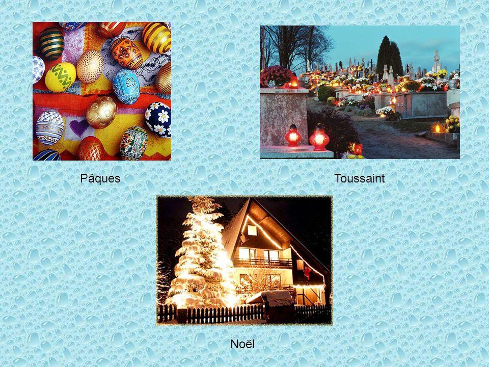 PâquesToussaint Noël