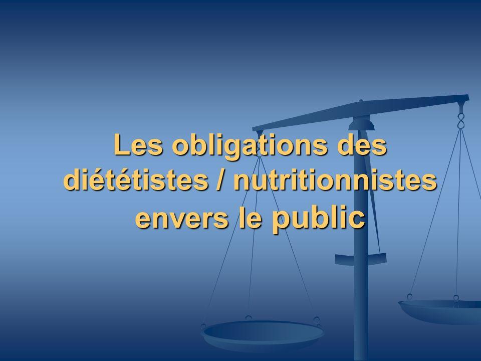 Les obligations des diététistes / nutritionnistes envers le public