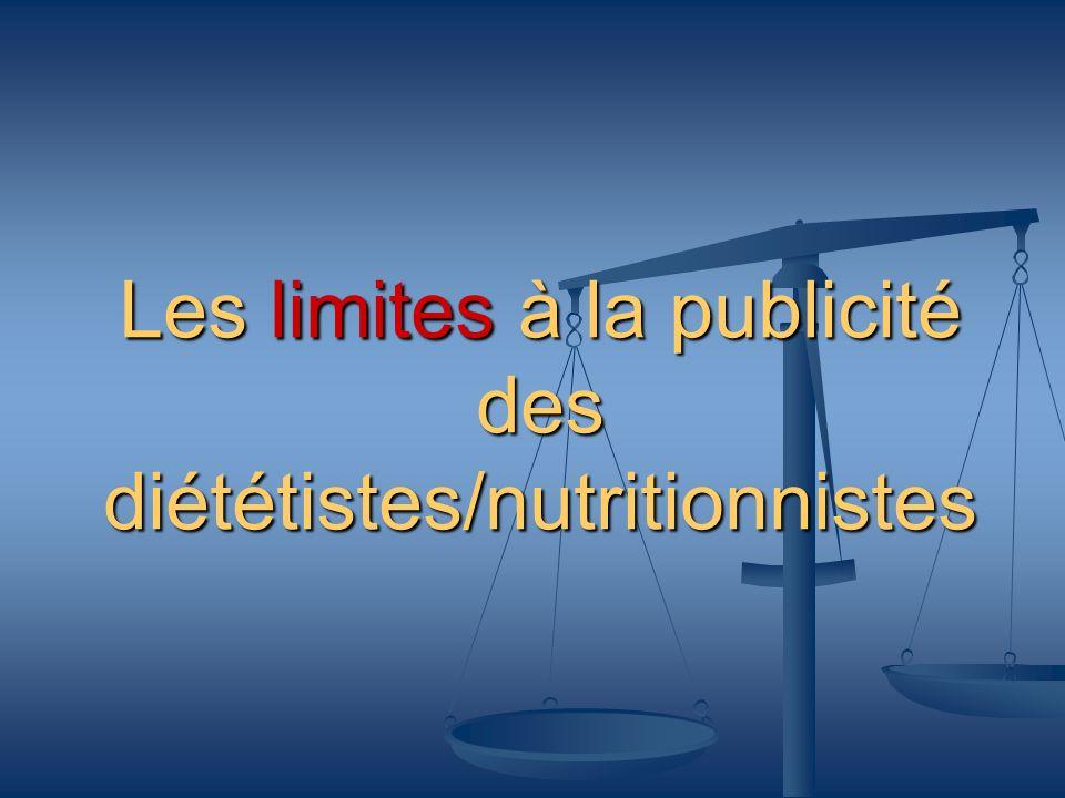 Les limites à la publicité des diététistes/nutritionnistes