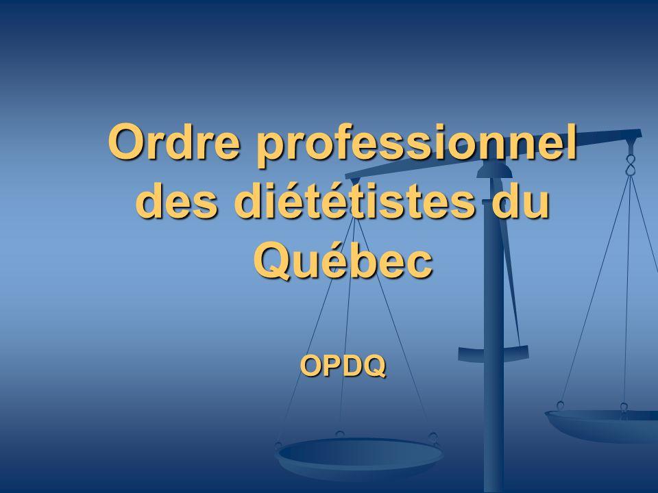 Ordre professionnel des diététistes du Québec OPDQ