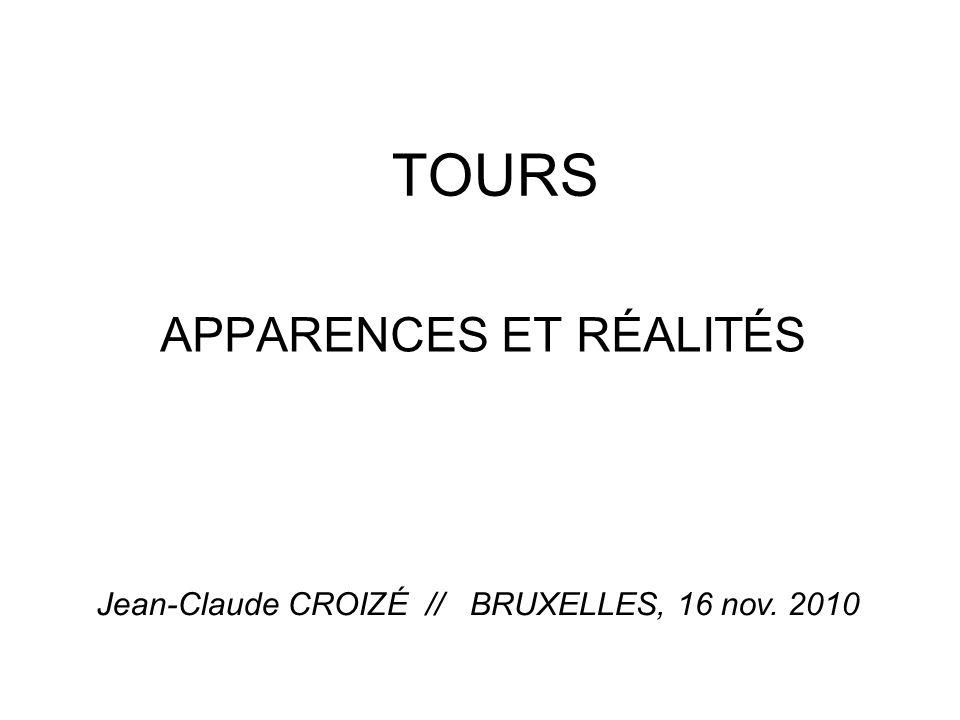 TOURS APPARENCES ET RÉALITÉS Jean-Claude CROIZÉ // BRUXELLES, 16 nov. 2010