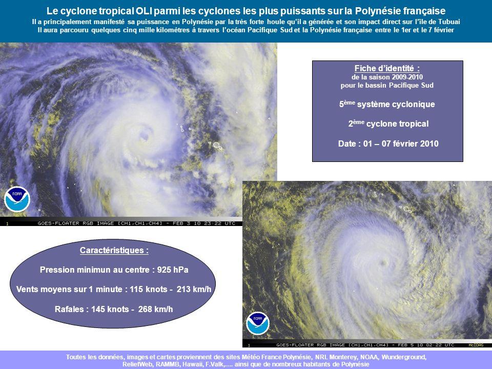 Le cyclone tropical OLI parmi les cyclones les plus puissants sur la Polynésie française Il a principalement manifesté sa puissance en Polynésie par l