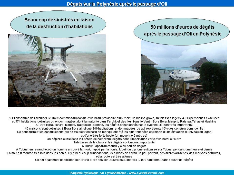 Dégats sur la Polynésie après le passage dOli Plaquette cyclonique par CycloneXtrème - www.cyclonextreme.com 50 millions d'euros de dégâts après le pa