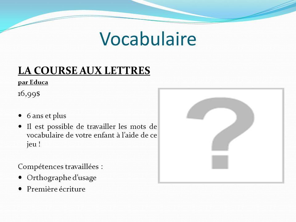 Vocabulaire DOUBLE SENS par Alary Games 9,99 $ 10 ans et + Compétences travaillées : Homophones lexicaux Évocations lexicales Ex.