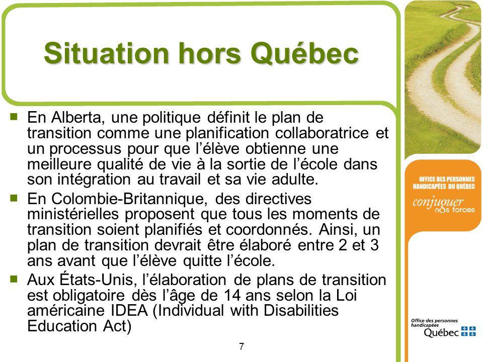 7 Situation hors Québec En Alberta, une politique définit le plan de transition comme une planification collaboratrice et un processus pour que lélève