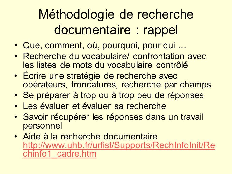 Méthodologie de recherche documentaire : rappel Que, comment, où, pourquoi, pour qui … Recherche du vocabulaire/ confrontation avec les listes de mots